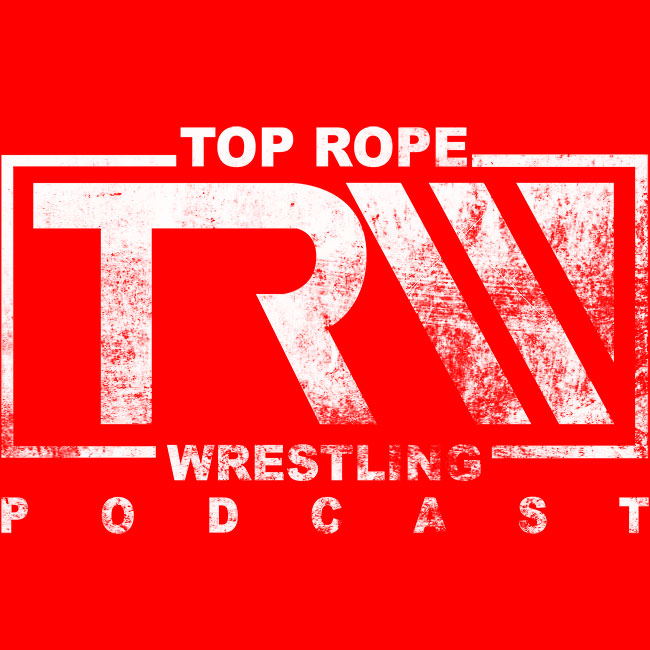 Episode 95: The Top Rope Awards 2020